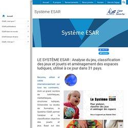 Système ESAR classification des jeux et des jouets