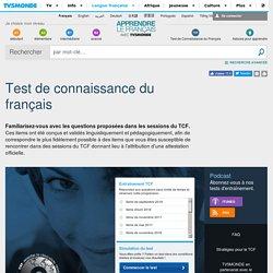 TCF (Test de Connaissance du fran?ais) : entra?nement, exemples, simulations avec le CIEP sur TV5MONDE