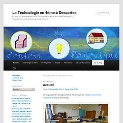 La Technologie en 4ème à Descartes