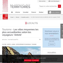 """Les villes moyennes les plus accueillantes selon les voyageurs """"Airbnb"""""""