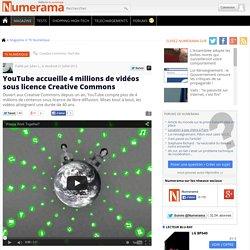 YouTube accueille 4 millions de vidéos sous licence Creative Commons