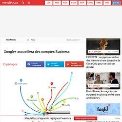 Google+ accueillera des comptes Business