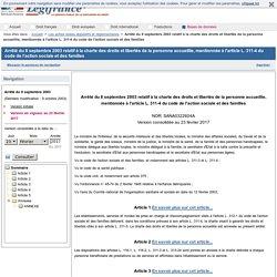 Arrêté du 8 septembre 2003 relatif à la charte des droits et libertés de la personne accueillie, mentionnée à l'article L. 311-4 du code de l'action sociale et des familles