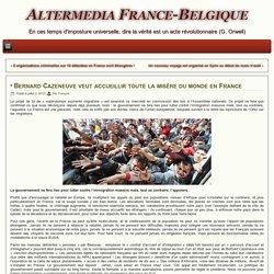 Bernard Cazeneuve veut accueillir toute la misère du monde en France