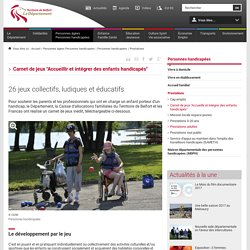 """Carnet de jeux """"Accueillir et intégrer des enfants handicapés"""""""
