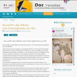 Accueillir des élèves non-francophones au CDI.