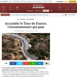 Accueillir le Tour de France, l'investissement qui paie