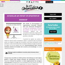 Accueillir un enfant en situation de handicap - JeSuisAnimateur.fr
