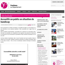 Accueillir un public en situation de handicap