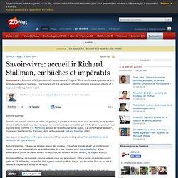 Savoir-vivre: accueillir Richard Stallman, embûches et impératifs