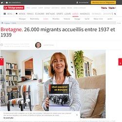 Bretagne. 26.000 migrants accueillis entre 1937 et 1939 - Livres - LeTelegramme.fr
