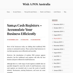 Sam4s Cash Registers – Accumulate Your Business Efficiently – Wish A POS Australia