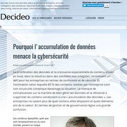 Pourquoi l'accumulation de données menace la cybersécurité
