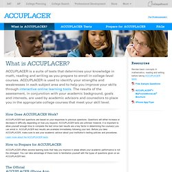 What is ACCUPLACER? - Student Assessment - College Board