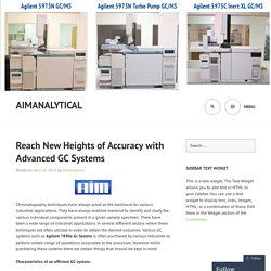 Reach New Heights of Accuracy with Advanced GC Systems