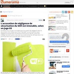 L'accusation de négligence de sécurisation du WiFi est intenable, selon un juge US