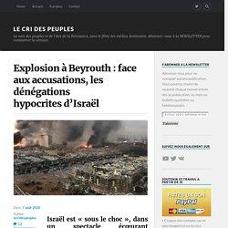 Explosion à Beyrouth : face aux accusations, les dénégations hypocrites d'Israël – Le Cri des Peuples
