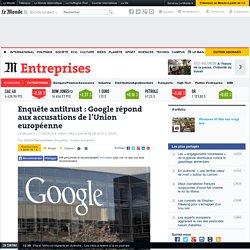Enquête antitrust: Google répond aux accusations de l'Union européenne