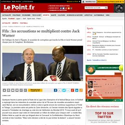 Fifa : les accusations se multiplient contre Jack Warner