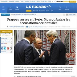 Frappes russes en Syrie: Moscou balaie les accusations occidentales