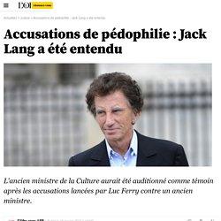 Accusations de pédophilie : Jack Lang a été entendu