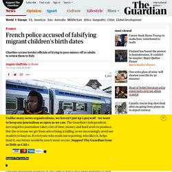 French police accused of falsifying migrant children's birth dates