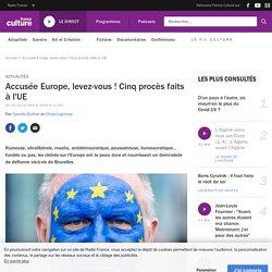 Accusée Europe, levez-vous ! Cinq procès faits à l'UE
