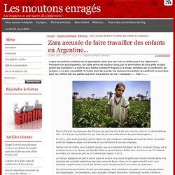 Zara accusée de faire travailler des enfants en Argentine…