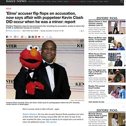 'Elmo' accuser flip flops on accusation, now says affair with puppeteer Kevin Clash DID occur when he was a minor: report