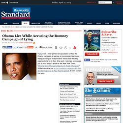 Obama Lies While Accusing the Romney Campaign of Lying