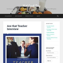 Ace that Teacher Interview