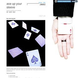 ace up your sleeve - Ace mini-tutorial