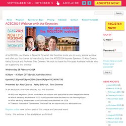 ACEC2014 Webinar with the Keynotes