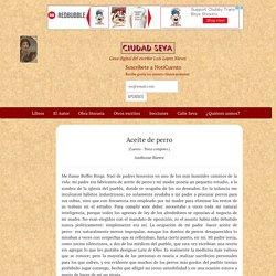 Aceite de perro - Ambrose Bierce - Ciudad Seva - Luis López Nieves