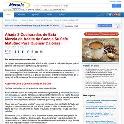 El Café Con Aceite de Coco le Ayuda a Quemar Calorías