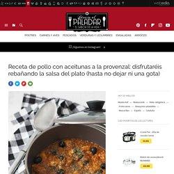 Pollo con aceitunas a la provenzal. Receta de cocina fácil, sencilla y deliciosa