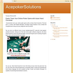 AcepokerSolutions: Easily Track Your Online Poker Game with Asian Hand Converter