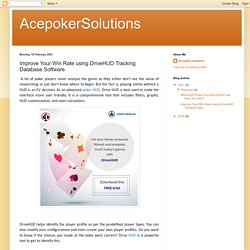 AcepokerSolutions: Improve Your Win Rate using DriveHUD Tracking Database Software