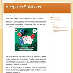 AcepokerSolutions: What Is PPPoker Hud And How It Can Help You Win?