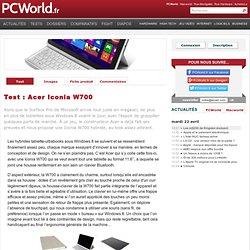 L'Acer Iconia W700 en test