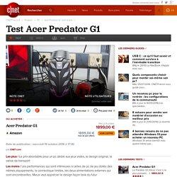 Acer Predator G1 : test et avis