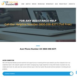 Acer Support Number UK 0800-098-8371 Acer Help Number UK