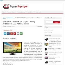 Acer 4k2k XB280HK G-Sync Monitor review