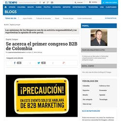 Se acerca el primer congreso B2B de Colombia