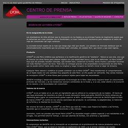 ACERCA DE LA FIBRA LYCRA<sup>®</sup>