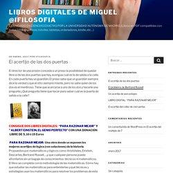 El acertijo de las dos puertas – LIBROS DIGITALES DE Miguel @ifilosofia