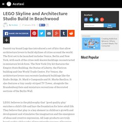 LEGO Skyline and Architecture Studio Build in Beachwood