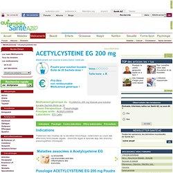 Acetylcysteine EG : tout sur le Médicament Acetylcysteine EG