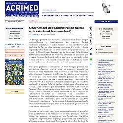 Acharnement de l'administration fiscale contre Acrimed (communiqué)