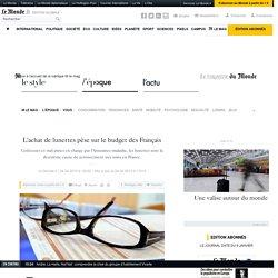 L'achat de lunettes pèse sur le budget des Français